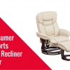 Consumer Reports Best Recliner Chair